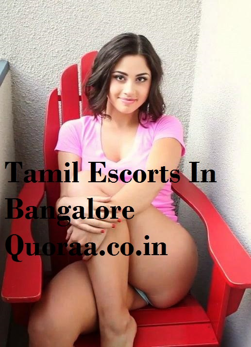 Tamil Escorts in Bangalore